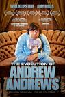 The Evolution of Andrew Andrews (2012)