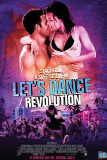 Plakát k filmu: Let's Dance: Revolution