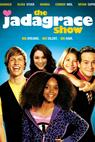 The Jadagrace Show (2011)