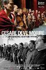 Caesar musí zemřít (2012)