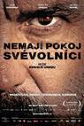 Nemají pokoj svévolníci (2011)
