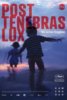 Plakát k filmu: Post Tenebras Lux