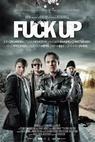 Fuck Up! (2012)