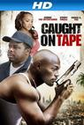 Caught on Tape (2013)