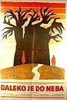 Ďaleko je do neba (1972)