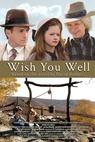 Wish You Well (2013)