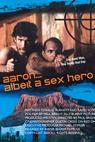 Aaron... Albeit a Sex Hero (2009)