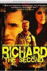 Richard the Second (2001)