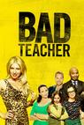Bad Teacher (2013)