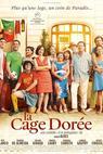 La cage dorée (2013)