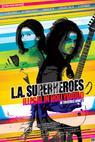 L.A. Superheroes (2013)