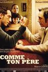Comme ton père (2007)