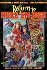Return to Nuke 'Em High (2013)