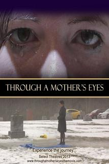 Through a Mother's Eyes