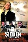 Das Fähnlein der sieben Aufrechten (2001)
