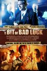 Bit of Bad Luck, A (2014)