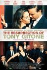 The Resurrection of Tony Gitone (2012)