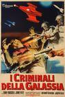 I criminali della galassia (1965)
