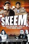 Skeem (2011)