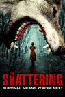The Shattering (2012)