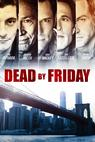 Dead by Friday (2012)