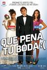 Que pena tu boda (2011)