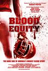 Blood Equity (2009)