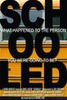 Schooled (2007)