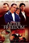 After Freedom (2002)