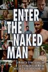Enter the Naked Man (2010)