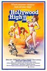 Hollywood High Part II (1981)