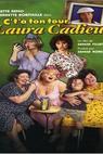 C't'à ton tour, Laura Cadieux (1998)