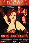 Ma vie en cinémascope (2004)
