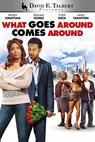 What Goes Around Comes Around (2012)