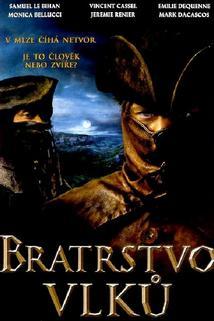 Bratrstvo vlků - Hon na bestii  - Pacte des loups, Le