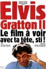 Elvis Gratton II: Miracle à Memphis (1999)