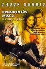 Prezidentův muž 2. Ground Zero (2002)
