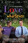 Love or Whatever (2012)