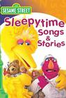 Sesame Street: Bedtime Stories and Songs (1986)