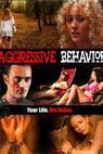 Aggressive Behavior (2011)