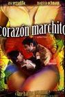 Corazón marchito (2007)