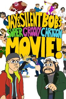 Jay and Silent Bob's Super Groovy Cartoon Movie  - Jay and Silent Bob's Super Groovy Cartoon Movie