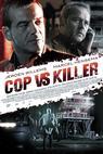 Cop vs. Killer (2012)