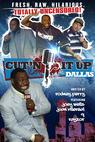 Cut'n It Up: Dallas (2009)