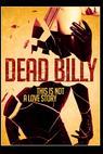 Dead Billy (2013)