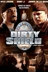 Dirty Shield (2005)