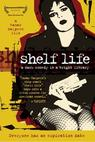Shelf Life (2005)