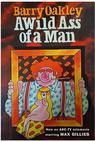 A Wild Ass of a Man (1980)