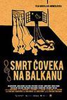 Smrt člověka na Balkáně (2012)