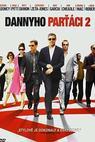 Dannyho parťáci 2 (2004)